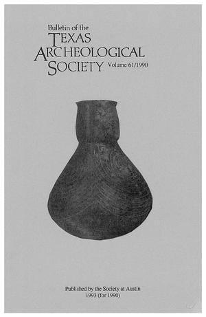 Primary view of object titled 'Bulletin of the Texas Archeological Society, Volume 61, 1990'.