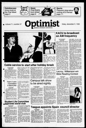 Primary view of object titled 'The Optimist (Abilene, Tex.), Vol. 71, No. 27, Ed. 1, Friday, December 9, 1983'.