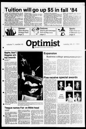 Primary view of object titled 'The Optimist (Abilene, Tex.), Vol. 71, No. 40, Ed. 1, Tuesday, February 21, 1984'.