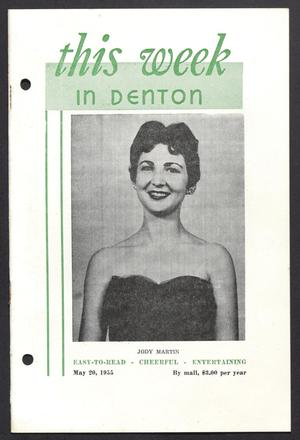 Primary view of object titled 'This Week in Denton (Denton, Tex.), Vol. 1, No. 20, Ed. 1 Friday, May 20, 1955'.