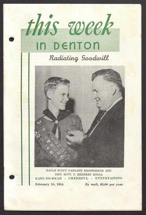 This Week in Denton (Denton, Tex.), Vol. 1, No. 14, Ed. 1 Friday, February 18, 1955