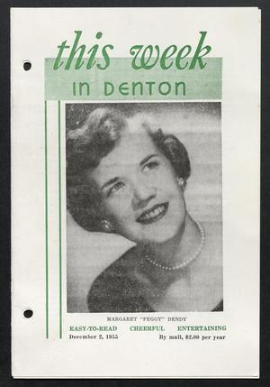 Primary view of object titled 'This Week in Denton (Denton, Tex.), Vol. 2, No. 5, Ed. 1 Friday, December 2, 1955'.