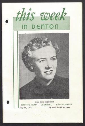 Primary view of object titled 'This Week in Denton (Denton, Tex.), Vol. 1, No. 24, Ed. 1 Friday, July 29, 1955'.