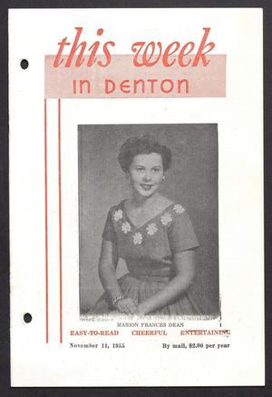 This Week in Denton (Denton, Tex.), Vol. 2, No. 4, Ed. 1 Friday, November 11, 1955