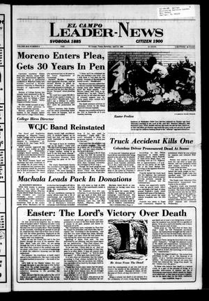 El Campo Leader-News (El Campo, Tex.), Vol. 99B, No. 9, Ed. 1 Saturday, April 21, 1984
