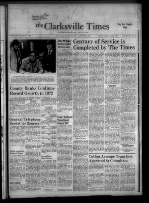 The Clarksville Times (Clarksville, Tex.), Vol. 101, No. 1, Ed. 1 Thursday, January 18, 1973