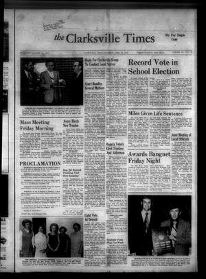 Primary view of object titled 'The Clarksville Times (Clarksville, Tex.), Vol. 101, No. 12, Ed. 1 Thursday, April 12, 1973'.