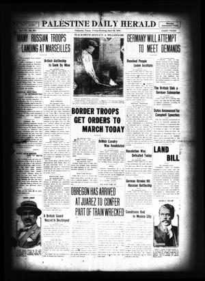 Primary view of Palestine Daily Herald (Palestine, Tex), Vol. 14, No. 201, Ed. 1 Friday, April 28, 1916