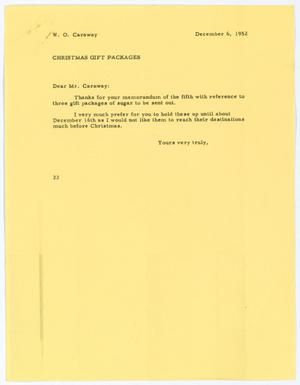 [Letter from D. W. Kempner to W. O. Caraway, December 6, 1952]