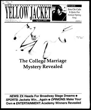 Primary view of object titled 'Howard Payne University Yellow Jacket (Brownwood, Tex.), Vol. 84, No. 22, Ed. 1, Saturday, April 1, 1995'.