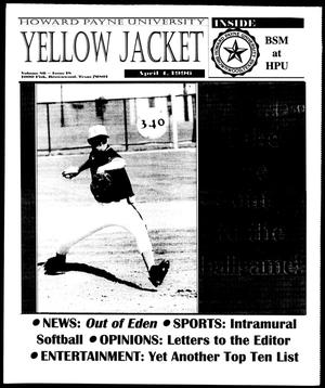 Primary view of object titled 'Howard Payne University Yellow Jacket (Brownwood, Tex.), Vol. 86, No. 18, Ed. 1, Thursday, April 4, 1996'.