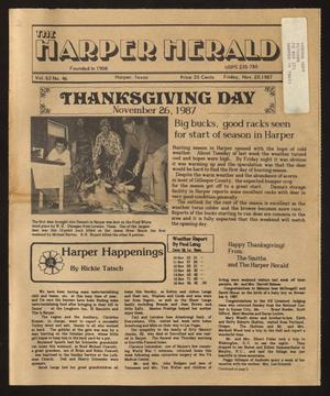 Primary view of object titled 'The Harper Herald (Harper, Tex.), Vol. 63, No. 46, Ed. 1 Friday, November 20, 1987'.