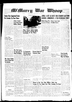 McMurry War Whoop (Abilene, Tex.), Vol. 15, No. 21, Ed. 1, Friday, March 25, 1938