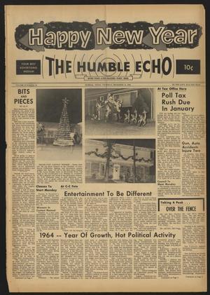The Humble Echo (Humble, Tex.), Vol. 23, No. 52, Ed. 1 Thursday, December 31, 1964
