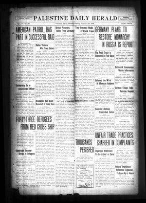Palestine Daily Herald (Palestine, Tex), Vol. 16, No. 267, Ed. 1 Monday, February 25, 1918