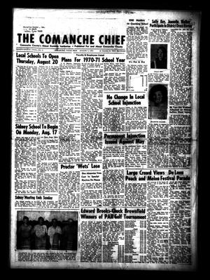 Primary view of object titled 'The Comanche Chief (Comanche, Tex.), Vol. 98, No. 8, Ed. 1 Friday, August 7, 1970'.