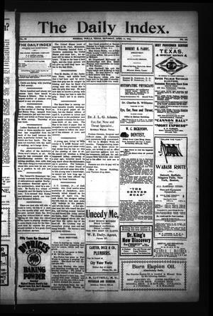 The Daily Index. (Mineral Wells, Tex.), Vol. 3, No. 282, Ed. 1 Saturday, April 11, 1903