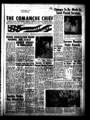 Primary view of object titled 'The Comanche Chief (Comanche, Tex.), Vol. 97, No. 50, Ed. 1 Friday, May 29, 1970'.