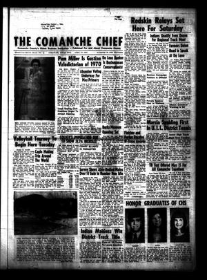 Primary view of object titled 'The Comanche Chief (Comanche, Tex.), Vol. 97, No. 44, Ed. 1 Friday, April 17, 1970'.