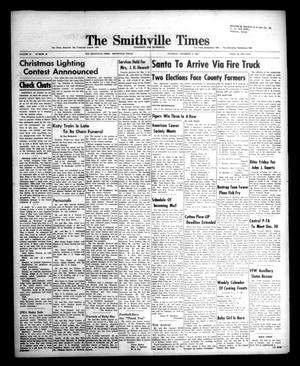 Primary view of object titled 'The Smithville Times Transcript and Enterprise (Smithville, Tex.), Vol. 66, No. 49, Ed. 1 Thursday, December 5, 1957'.