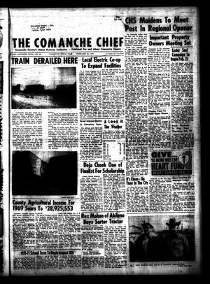 Primary view of object titled 'The Comanche Chief (Comanche, Tex.), Vol. 97, No. 36, Ed. 1 Friday, February 20, 1970'.