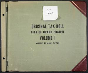 Primary view of object titled '[City of Grand Prairie Tax Roll: 1968, Volume 1]'.