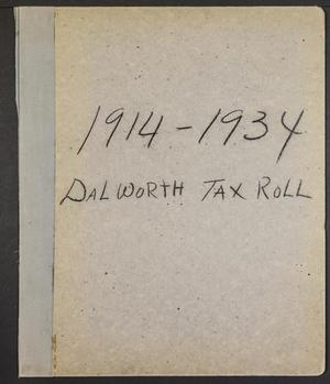 [City of Dalworth Park Tax Roll: 1914 to 1934]