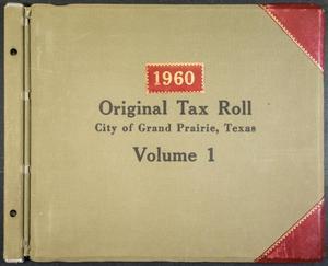[City of Grand Prairie Tax Roll: 1960, Volume 1]