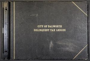 [City of Dalworth Park Tax Roll: 1919 to 1942, Delinquent Rolls]