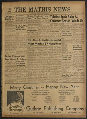 Primary view of object titled 'The Mathis News (Mathis, Tex.), Vol. 43, No. 1, Ed. 1 Friday, December 27, 1957'.