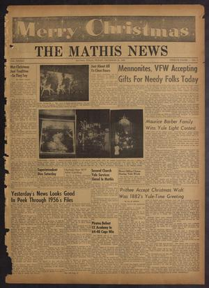 Primary view of object titled 'The Mathis News (Mathis, Tex.), Vol. 42, No. 1, Ed. 1 Friday, December 28, 1956'.