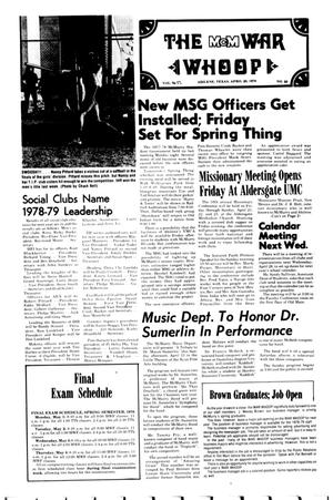 Primary view of object titled 'The McM War Whoop (Abilene, Tex.), Vol. 55, No. 23, Ed. 1, Thursday, April 20, 1978'.