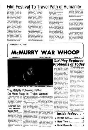 Primary view of object titled 'McMurry War Whoop (Abilene, Tex.), Vol. 57, No. 14, Ed. 1, Thursday, February 14, 1980'.