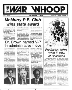 Primary view of object titled 'The War Whoop (Abilene, Tex.), Vol. 62, No. 7, Ed. 1, Friday, December 7, 1984'.