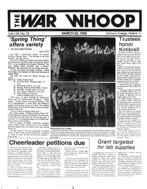 Primary view of object titled 'The War Whoop (Abilene, Tex.), Vol. 62, No. 12, Ed. 1, Friday, March 22, 1985'.