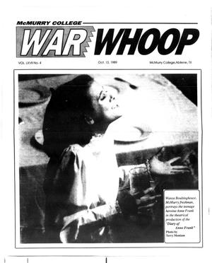 Primary view of object titled 'McMurry College War Whoop (Abilene, Tex.), Vol. 67, No. 4, Ed. 1, Friday, October 13, 1989'.