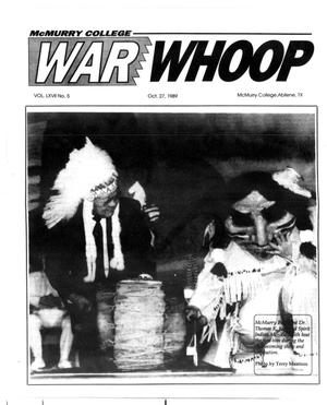 McMurry College War Whoop (Abilene, Tex.), Vol. 67, No. 5, Ed. 1, Friday, October 27, 1989