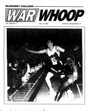 McMurry College War Whoop (Abilene, Tex.), Vol. 67, No. 6, Ed. 1, Friday, November 10, 1989