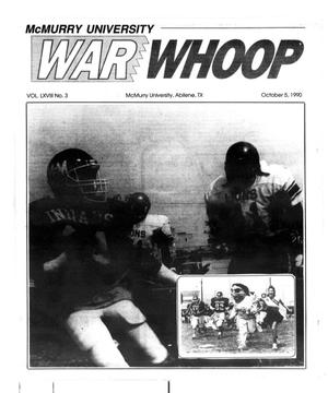 Primary view of object titled 'McMurry University War Whoop (Abilene, Tex.), Vol. 68, No. 3, Ed. 1, Friday, October 5, 1990'.