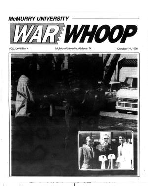 Primary view of object titled 'McMurry University War Whoop (Abilene, Tex.), Vol. 68, No. 4, Ed. 1, Friday, October 19, 1990'.