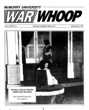 Primary view of object titled 'McMurry University War Whoop (Abilene, Tex.), Vol. 68, No. 9, Ed. 1, Tuesday, February 26, 1991'.
