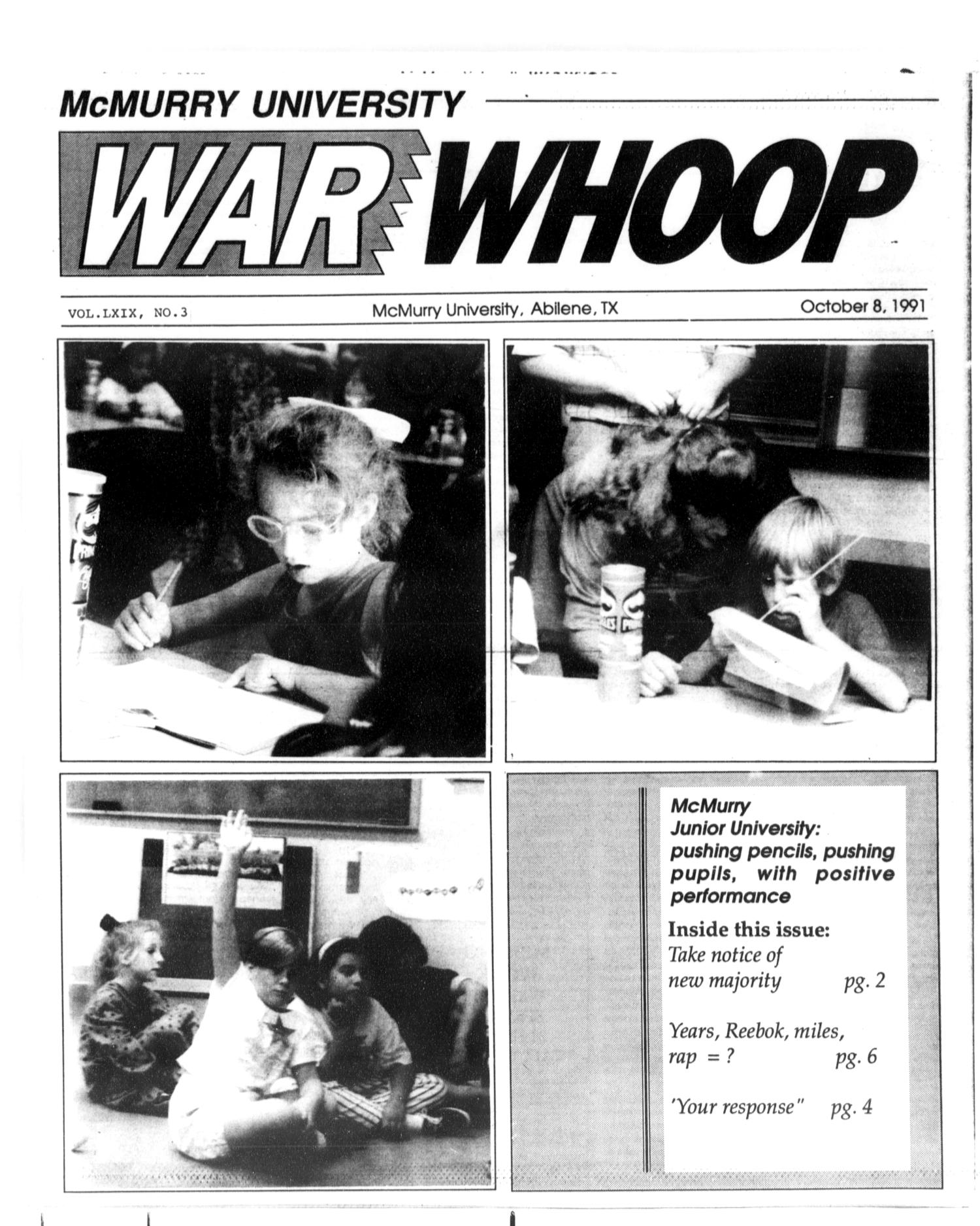 McMurry University War Whoop (Abilene, Tex.), Vol. 69, No. 3, Ed. 1, Tuesday, October 8, 1991                                                                                                      [Sequence #]: 1 of 8