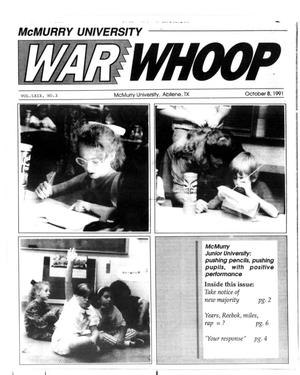 Primary view of object titled 'McMurry University War Whoop (Abilene, Tex.), Vol. 69, No. 3, Ed. 1, Tuesday, October 8, 1991'.