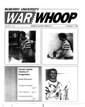 Primary view of object titled 'McMurry University War Whoop (Abilene, Tex.), Vol. 69, No. 8, Ed. 1, Tuesday, February 11, 1992'.