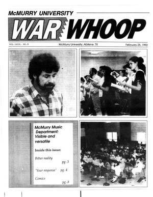Primary view of object titled 'McMurry University War Whoop (Abilene, Tex.), Vol. 69, No. 9, Ed. 1, Tuesday, February 25, 1992'.