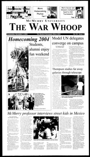Primary view of object titled 'McMurry University, The War Whoop (Abilene, Tex.), Vol. 81, No. 4, Ed. 1, Wednesday, November 3, 2004'.