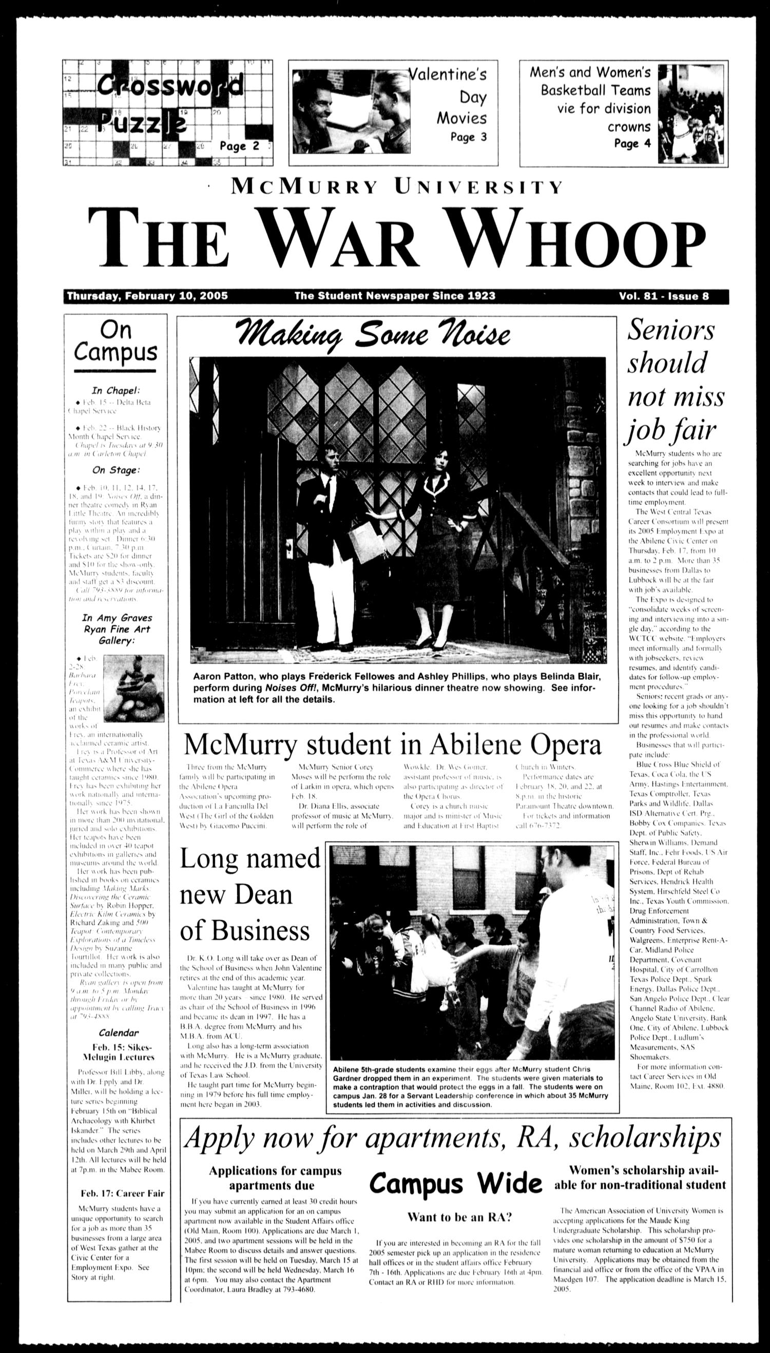 McMurry University, The War Whoop (Abilene, Tex.), Vol. 81, No. 8, Ed. 1, Thursday, February 10, 2005                                                                                                      [Sequence #]: 1 of 4