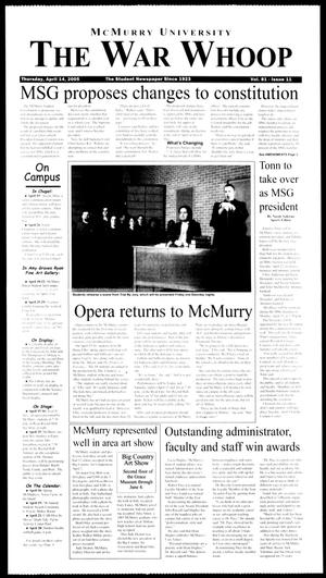 Primary view of object titled 'McMurry University, The War Whoop (Abilene, Tex.), Vol. 81, No. 11, Ed. 1, Thursday, April 14, 2005'.