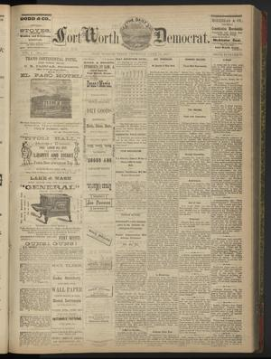 Primary view of The Daily Fort Worth Democrat. (Fort Worth, Tex.), Vol. 1, No. 293, Ed. 1 Thursday, June 14, 1877