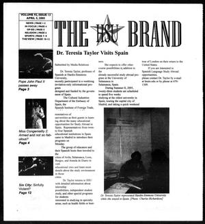 Primary view of object titled 'The HSU Brand (Abilene, Tex.), Vol. 92, No. 13, Ed. 1, Tuesday, April 5, 2005'.